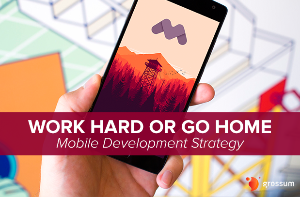 Mobile Development Strategy
